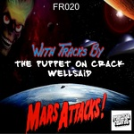 PUPPET ON CRACK, The - Mars Attacks! (Front Cover)