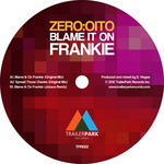 ZERO OITO - Blame It On Frankie (Front Cover)