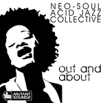 NEO SOUL ACID JAZZ COLLECTIVE - Out & About (Front Cover)