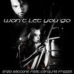 SACCONE, Enzo feat CAROLINA FROZZA - Won't Let You Go (Front Cover)