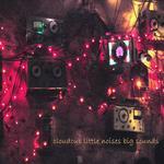 CLOUDCUB - Little Noises Big Sounds (Front Cover)