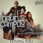 CAMPOY, David/LUMIDEE - Loving You (Front Cover)