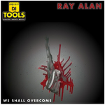 ALAN, Ray - We Shall Overcome (Front Cover)