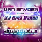 VAN SNYDER feat DJ GIGA DANCE - Start Again 2K12 (Front Cover)
