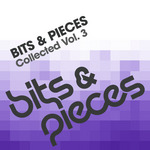 VARIOUS - Bits & Pieces Collected Vol 3 (Front Cover)