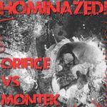 ORIFICE vs MONTEK - Hominazed!005 (Front Cover)