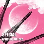 SPECIAL - A Victory Of Love (Front Cover)
