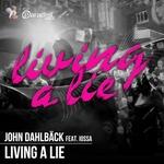 DAHLBACK, John feat Iossa - Living A Lie (Front Cover)