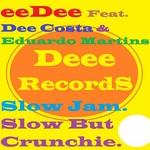 COSTA, Dee/EDUARDO MARTINS feat EEDEE - Slow Jam (Front Cover)