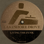 LAKESHORE DRIVE - Living The Funk (Front Cover)