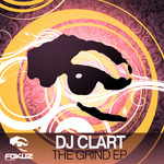DJ CLART - The Grind EP (Front Cover)