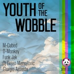 Youth Of The Wobble