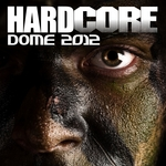 VARIOUS - Hardcore Dome 2012 (Front Cover)