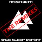 Rave Sleep Repeat: The Remixes