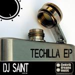 DJ SAINT - Techilla EP (Front Cover)