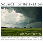 One Hour Of Summer Rain For Meditation & Deep Relaxation