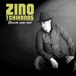 TCHIKANOS, Zino - Chante Avec Moi (Front Cover)