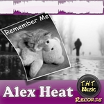 ALEX HEAT - Remember Me (Front Cover)