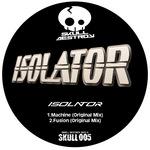 ISOLATOR - Machine (Front Cover)