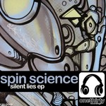 SPIN SCIENCE - Silent Lies EP (Front Cover)