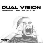 DUAL VISION - Break the Silence (Front Cover)
