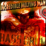 INCREDIBLE MELTING MAN, The - Bass Drum (Front Cover)