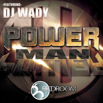DJ WADY - Power Man (Front Cover)