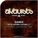 GANEZ - Es El Ritmo Latino EP (Front Cover)