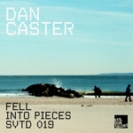 CASTER, Dan - Fell Into Pieces (Front Cover)