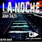 DIAZO, Juan - La Noche EP (Front Cover)