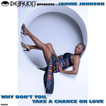 DEJAVOO RECORDS presents JANINE JOHNSON - Why Don't You Take A Chance On Love (Front Cover)