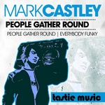 CASTLEY, Mark - People Gather Round (Front Cover)