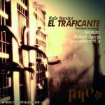 NANDEZ, Rafa - El Traficante EP (Front Cover)