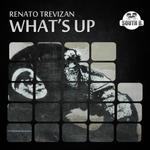 TREVIZAN, Renato - What's Up (Front Cover)
