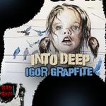 GRAPHITE, Igor - Into Deep (Front Cover)