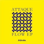 ATTAQUE - Flow EP (Front Cover)
