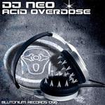 DJ NEO - Acid Overdose (Front Cover)