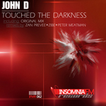 JOHN D - Touched The Darkness (Front Cover)