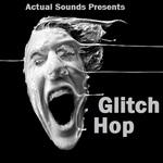 Glitch Hop (Sample Pack)