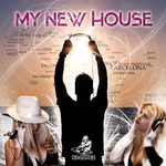 K2 LOPEZ - My New House (Front Cover)