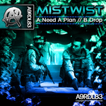 MISTWIST - Need A Plan (Front Cover)
