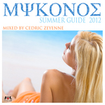 Mykonos Summer Guide 2012 (unmixed tracks)