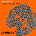 VEGA, Kevin - Fragile Things (Front Cover)