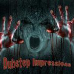 Dubstep Impressions