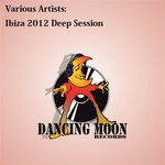 VARIOUS - Ibiza 2012 Deep Session (Front Cover)