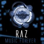 RAZ - Music Forever (Front Cover)