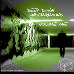 VARIOUS - Deep Down Underground Vol 1 (Front Cover)