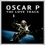 OSCAR P - The Love Track (Front Cover)