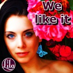 LILA - We Like It (Front Cover)