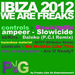 VARIOUS - Ibiza 2012: We Are Freaks (Front Cover)